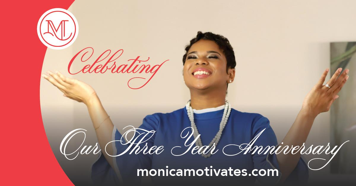 Monica-motivates-celebrating -three-years-linked-article