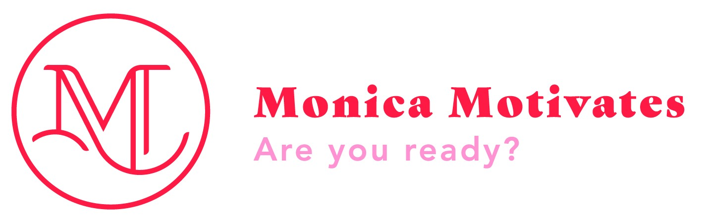 monica-motivate-are-you-ready