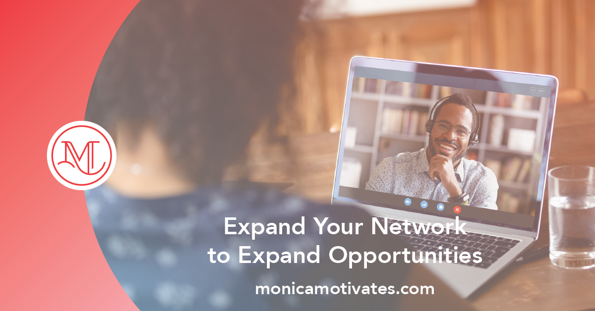 Expand Your Network to Expand Opportunities