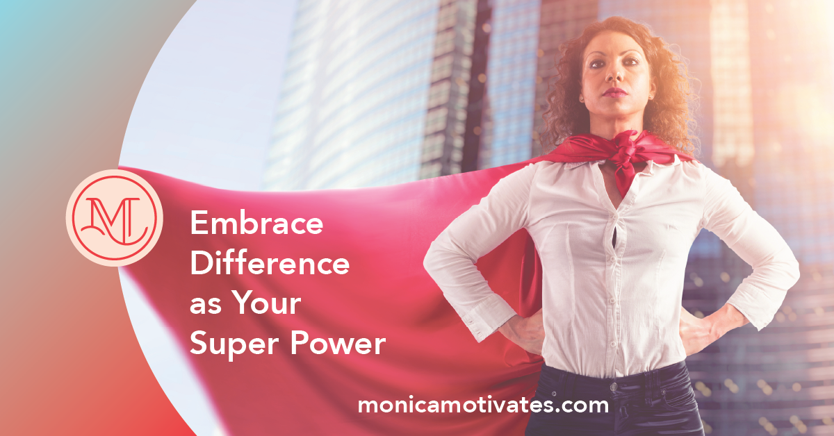 Embrace Difference as Your Super Power