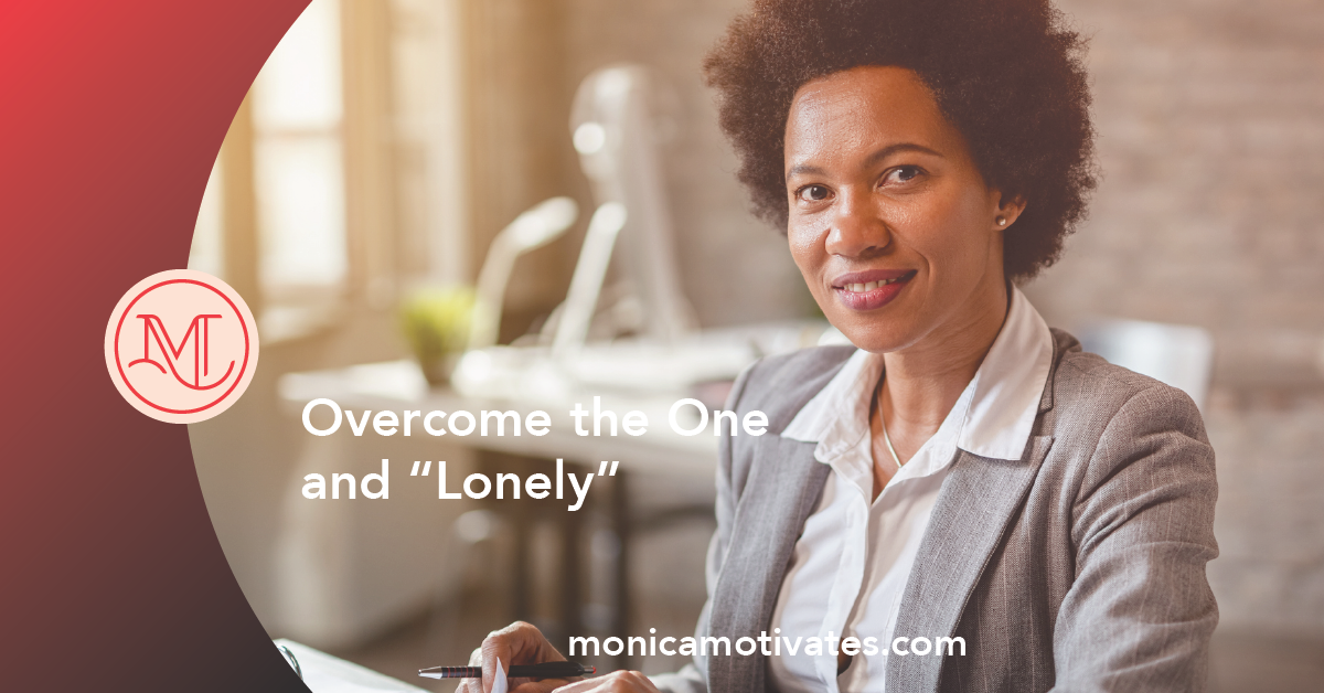 "Overcome the One and ""Lonely"""