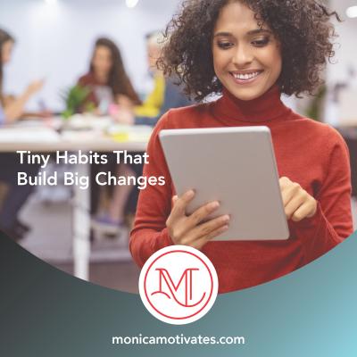 Tiny Habits That Build Big Changes