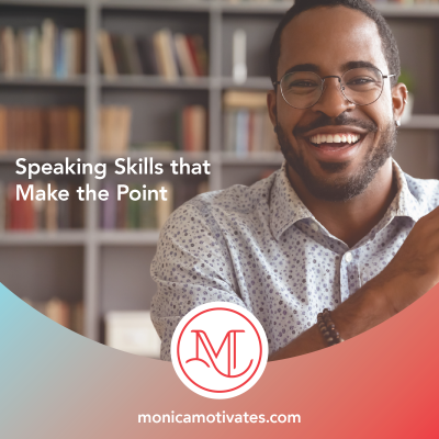 Speaking skills that make the point