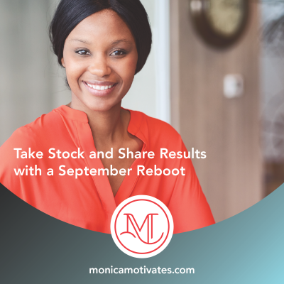 Take Stock and Share Results with a September Reboot